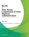 Baylin V State Roads Commission Of State Highway Administration