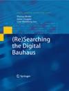 ReSearching The Digital Bauhaus