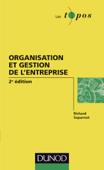 Organisation et gestion de l'entreprise - 2e édition