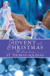 Advent And Christmas Wisdom From St Thomas Aquinas