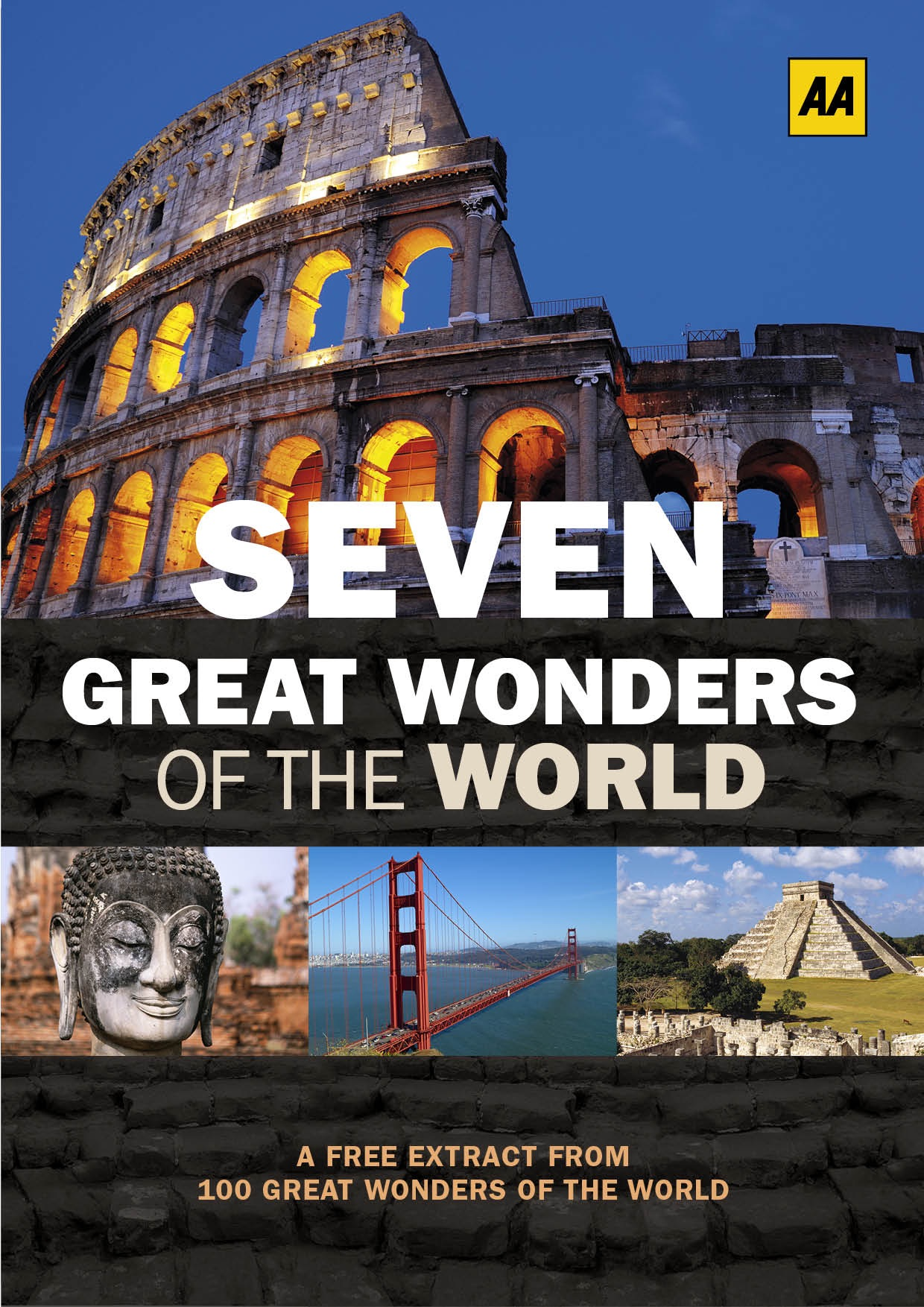 Seven great wonders of the world by automobile association for Great pictures of the world