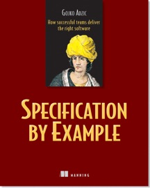 Specification By Example - Gojko Adzic