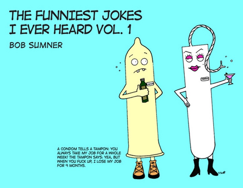 the funniest jokes i ever heard vol 1 by bob sumner on