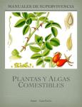 Manual de Plantas y Algas Comestibles LuisGuLo