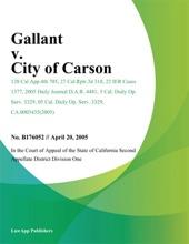 Gallant V. City Of Carson