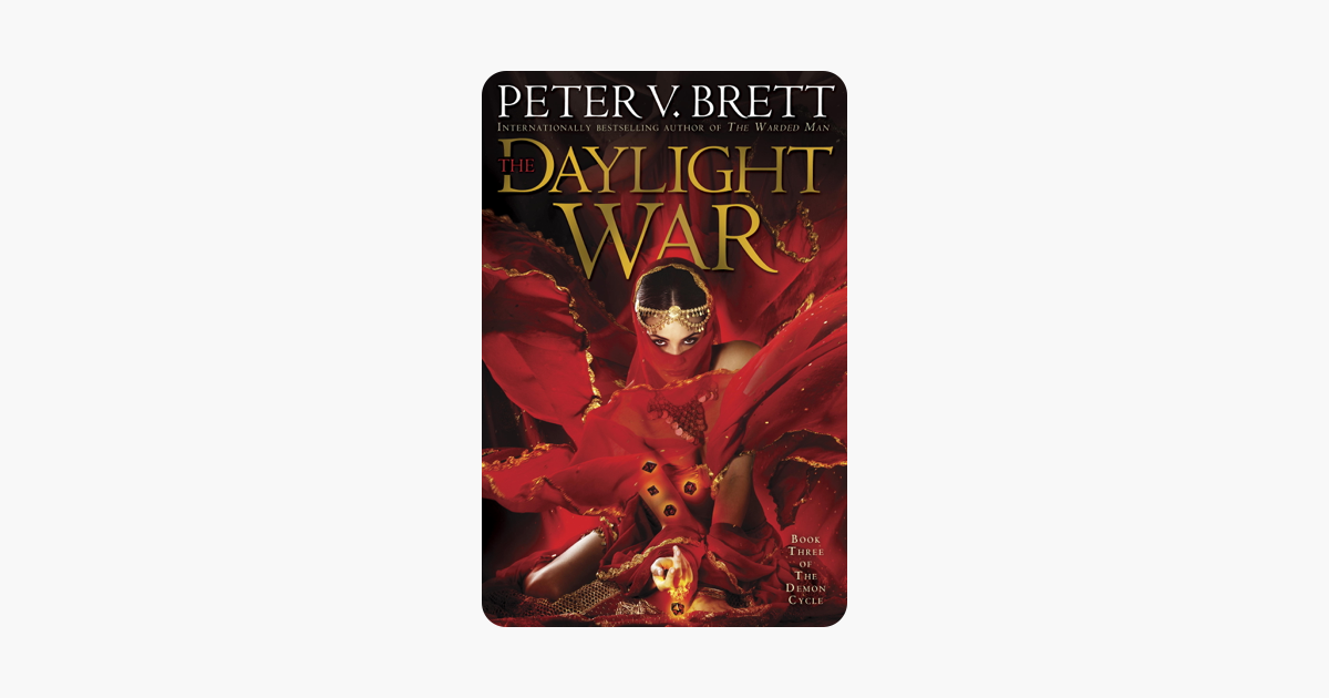 ‎The Daylight War: Book Three of The Demon Cycle