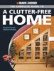 Black & Decker The Complete Guide to a Clutter-Free Home