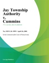 Jay Township Authority V Cummins