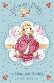 Princess Poppy The Haunted Holiday