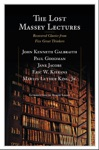 The Lost Massey Lectures