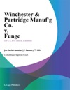 Winchester  Partridge Manufg Co V Funge