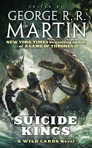 George R.R. Martin & Wild Cards Trust - Suicide Kings