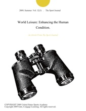 World Leisure: Enhancing The Human Condition.