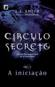 A Iniciação - Círculo secreto - vol. 1 Book Cover