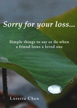 Sorry For Your Loss... Simple Things To Say Or Do When A Friend Loses A Loved One