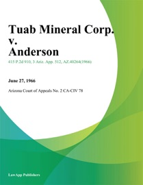 Tuab Mineral Corp V Anderson