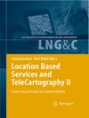 Location Based Services And TeleCartography II