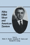 Abba Hillel Silver And American Zionism