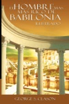El Hombre Ms Rico De Babilionia  The Richest Man In Babylon Spanish Edition