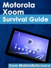 Motorola Xoom Survival Guide