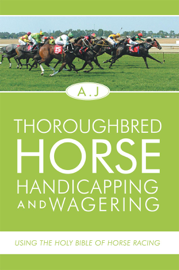 Thoroughbred Horse Handicapping And Wagering