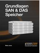 Grundlagen SAN & DAS Speicher