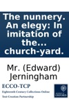 The Nunnery An Elegy In Imitation Of The Elegy In A Church-yard