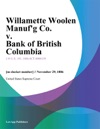 Willamette Woolen Manufg Co V Bank Of British Columbia