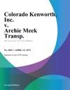 Colorado Kenworth Inc V Archie Meek Transp