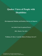 Quaker Views Of People With Disabilities (Developmental Medicine And Dentistry Reviews & Reports)