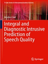 Integral And Diagnostic Intrusive Prediction Of Speech Quality
