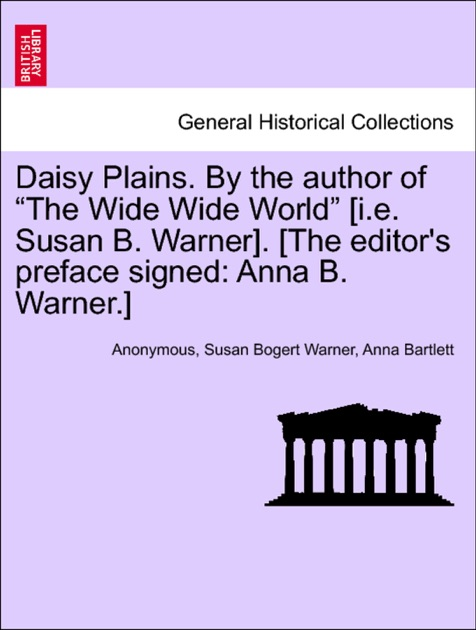 Daisy Plains By The Author Of The Wide Wide World Ie Susan B
