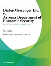 Dial-A-Messenger Inc. V. Arizona Department Of Economic Security