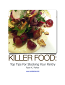 Killer Food: Top Tips for Stocking Your Pantry
