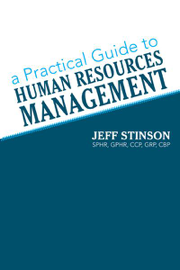 A Practical Guide To Human Resources Management
