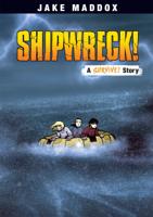 Jake Maddox - Jake Maddox: Shipwreck! artwork