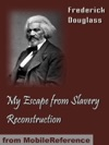 My Escape From Slavery  Reconstruction