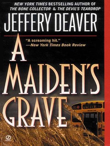 Jeffery Deaver - A Maiden's Grave