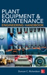 Plant Equipment  Maintenance Engineering Handbook