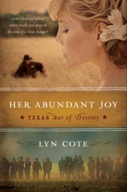 Her Abundant Joy Texas Star Of Destiny Book 3