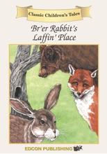 Br'er Rabbit's Laffin' Place (Enhanced Ve...