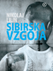 Sibirska Vzgoja - Nikolaj Lilin