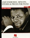 Oscar Peterson - Jazz Exercises Minuets Etudes  Pieces For Piano Music Instruction