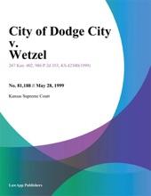 City of Dodge City v. Wetzel