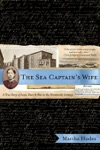 The Sea Captains Wife A True Story Of Love Race And War In The Nineteenth Century