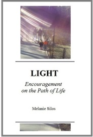 LIGHT: ENCOURAGEMENT ON THE PATH OF LIFE