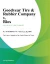 Goodyear Tire  Rubber Company V Rios