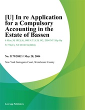 In Re Application For A Compulsory Accounting In The Estate Of Bassen