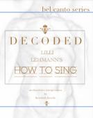 Decoded: Lilli Lehmann's