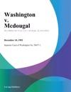 Washington V Mcdougal